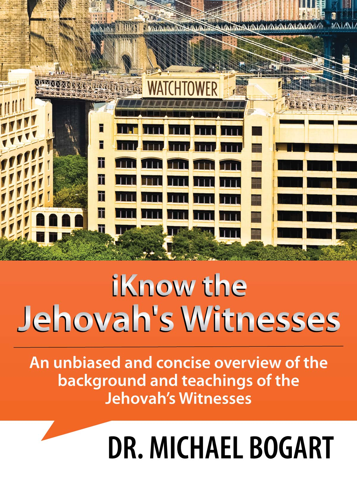 iKnow Jehovah's Witnesses Aspect Ministries Dr. Michael Bogart