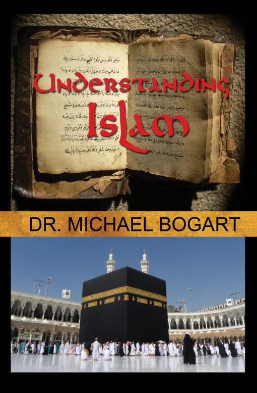 Understanding Islam Aspect Ministries Michael Bogart