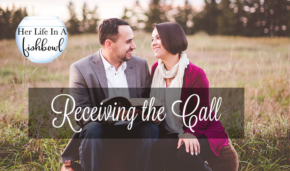 "Her Life in a Fishbowl: Receiving ""The Call"""
